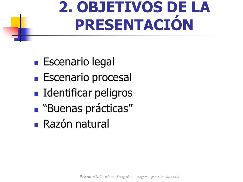 2. OBJETIVOS DE LA PRESENTACIÓN