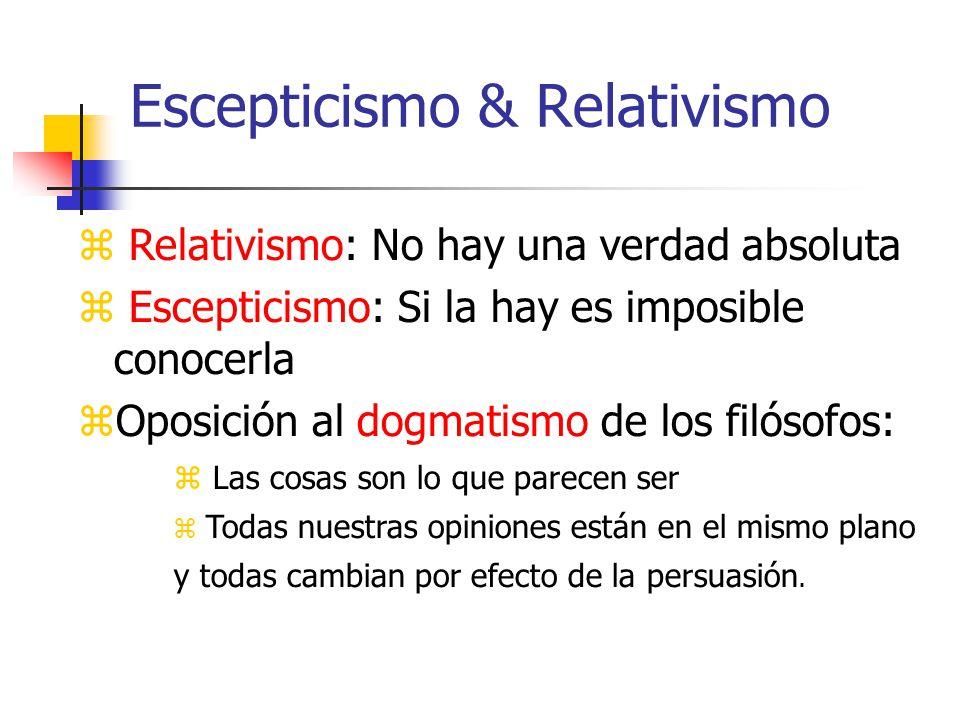 Escepticismo & Relativismo