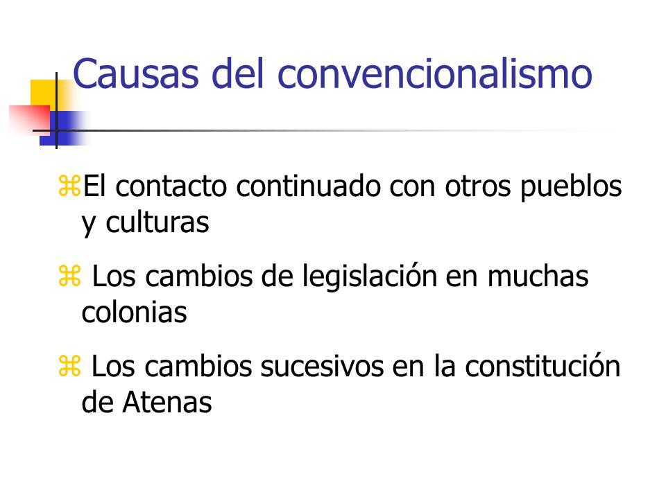 Causas del convencionalismo