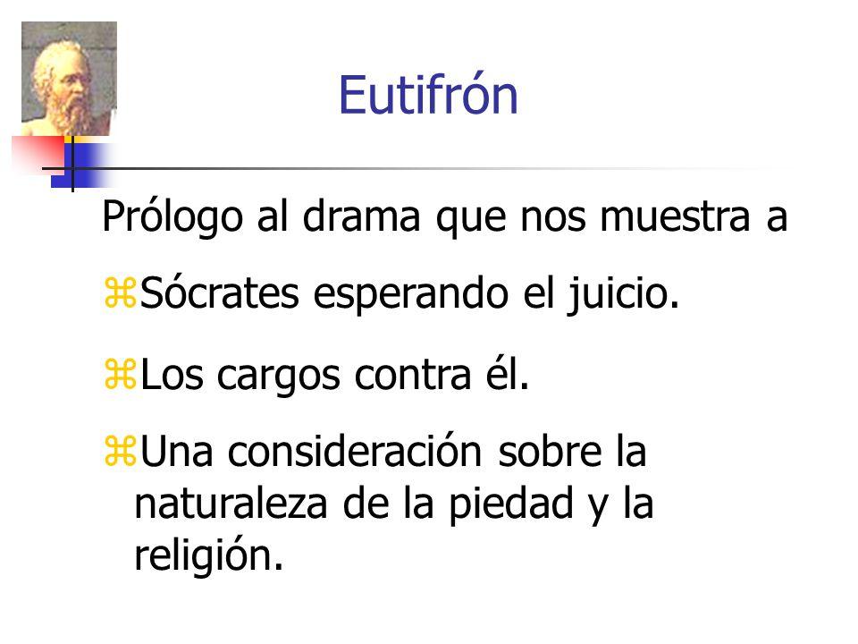Eutifrón Prólogo al drama que nos muestra a