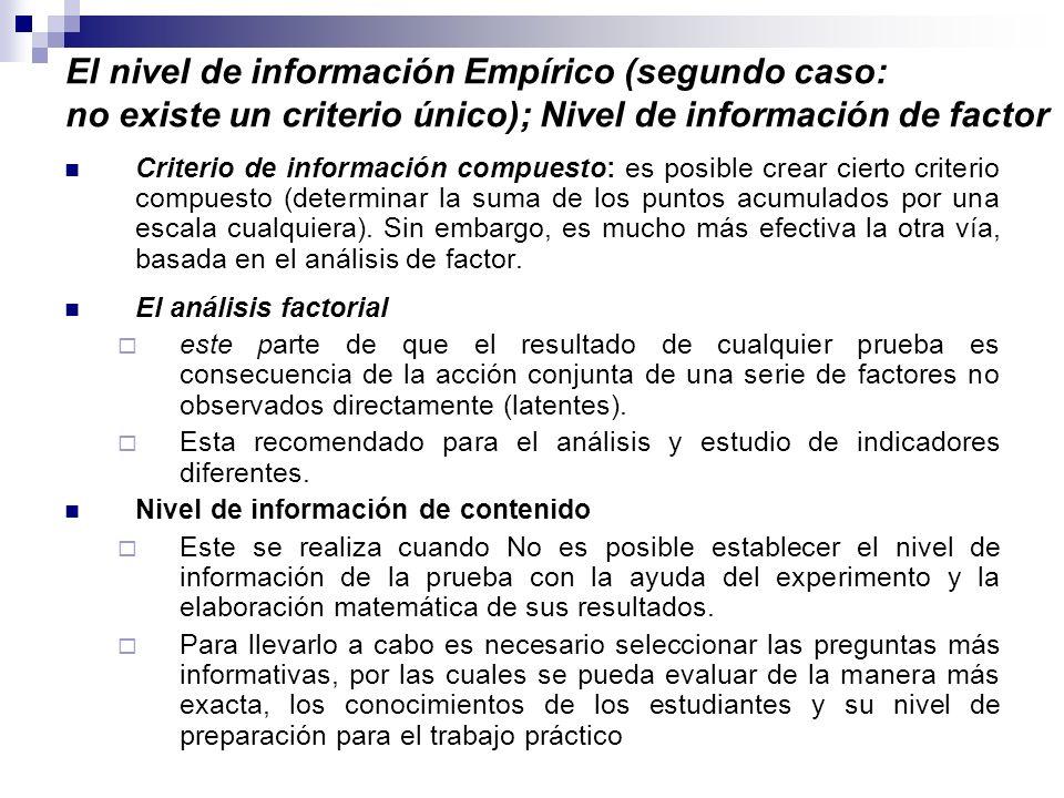 El nivel de información Empírico (segundo caso: