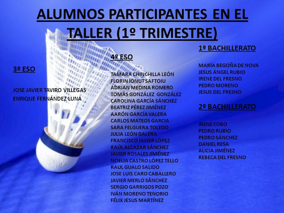 ALUMNOS PARTICIPANTES EN EL TALLER (1º TRIMESTRE)