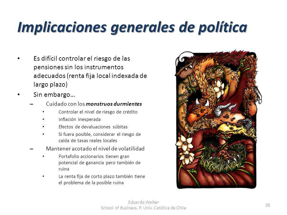 Implicaciones generales de política