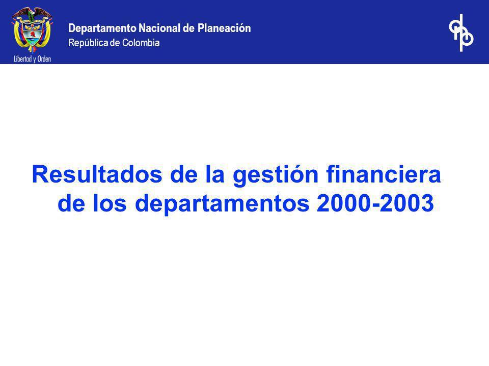 Resultados de la gestión financiera de los departamentos 2000-2003