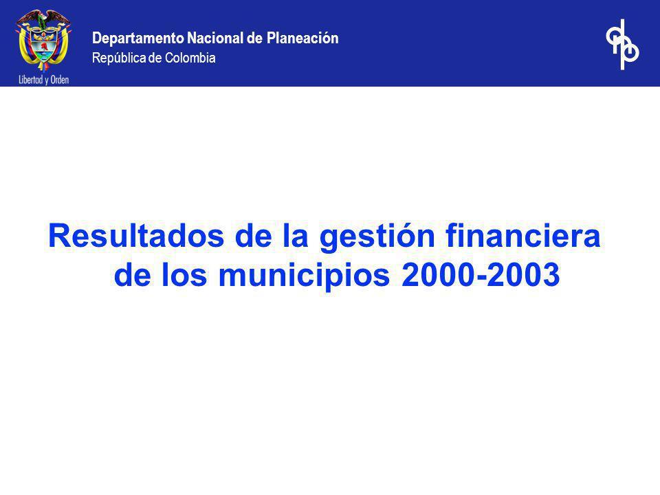 Resultados de la gestión financiera de los municipios 2000-2003