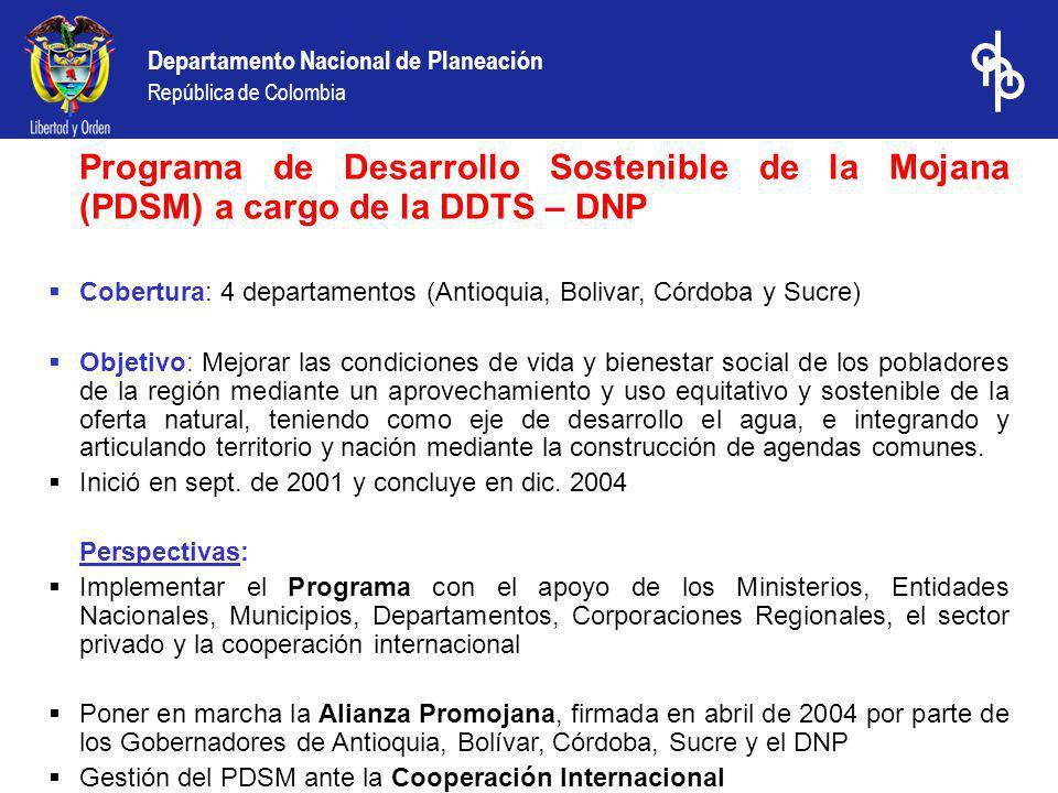 Programa de Desarrollo Sostenible de la Mojana (PDSM) a cargo de la DDTS – DNP