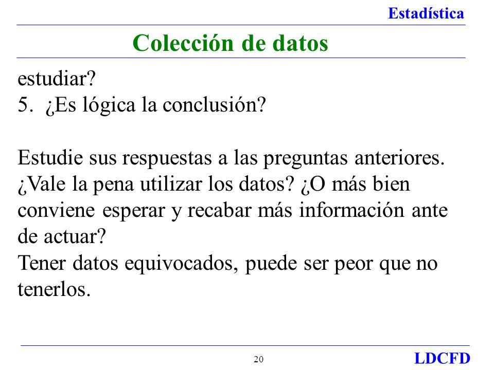 Colección de datos estudiar 5. ¿Es lógica la conclusión