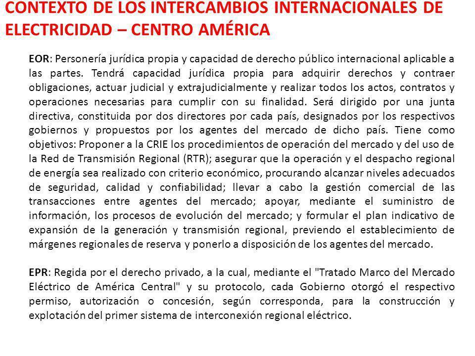 CONTEXTO DE LOS INTERCAMBIOS INTERNACIONALES DE ELECTRICIDAD – CENTRO AMÉRICA