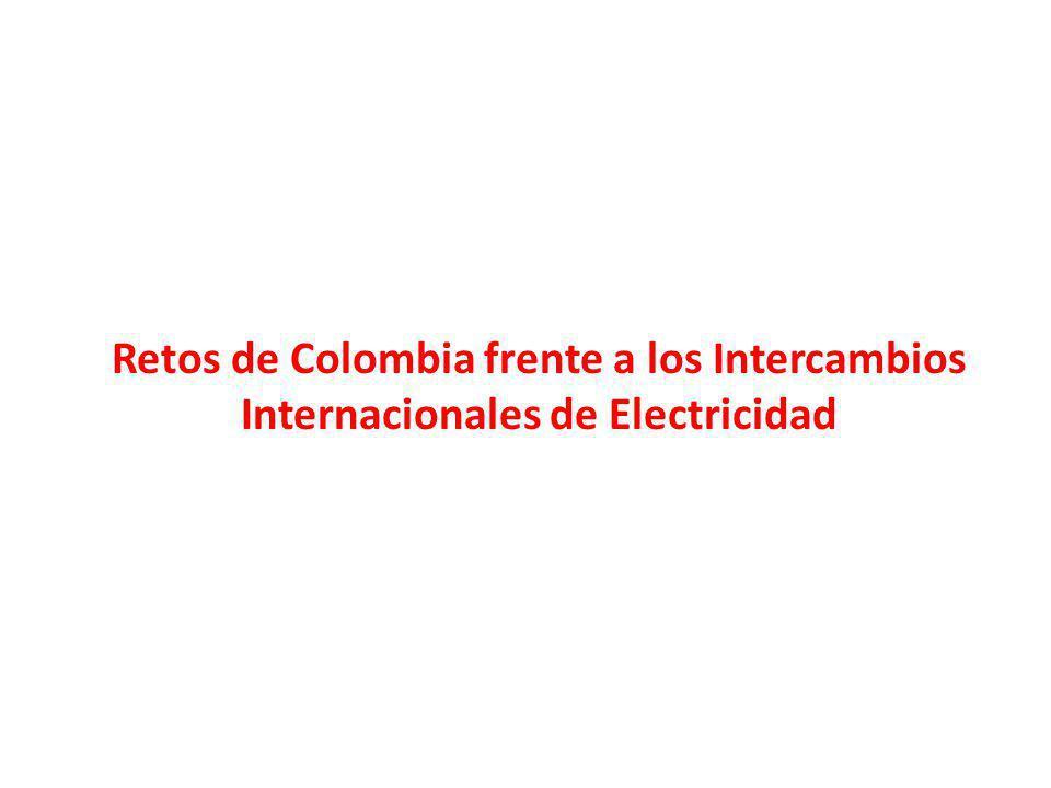 Retos de Colombia frente a los Intercambios Internacionales de Electricidad