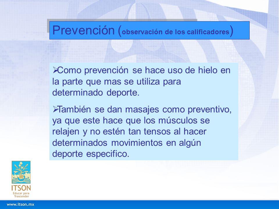 Prevención (observación de los calificadores)