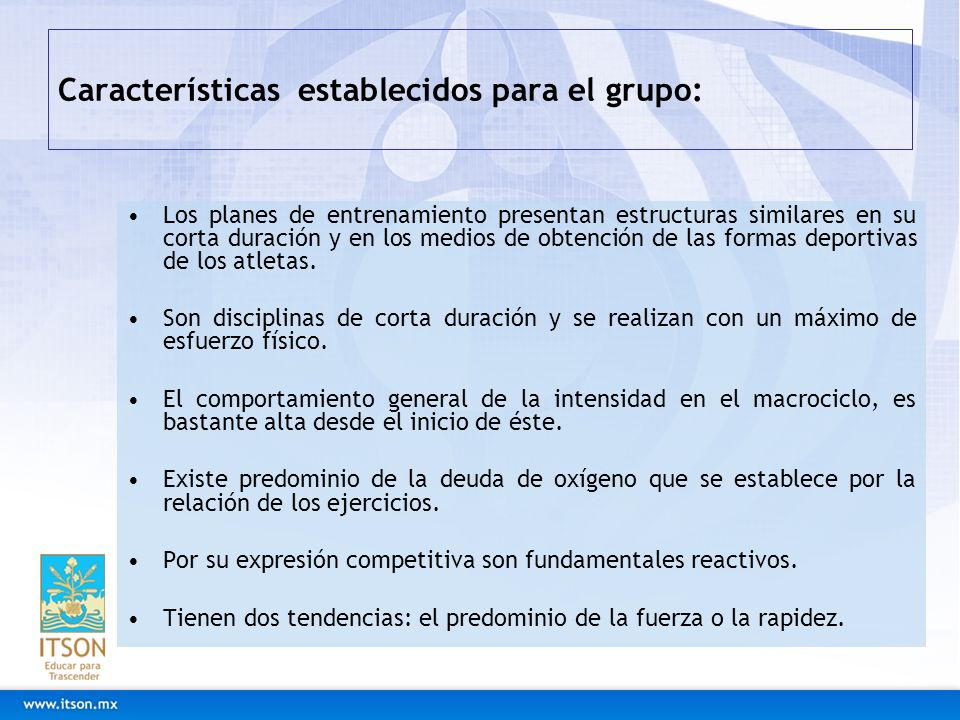 Características establecidos para el grupo: