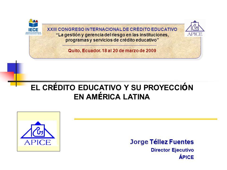 EL CRÉDITO EDUCATIVO Y SU PROYECCIÓN EN AMÉRICA LATINA