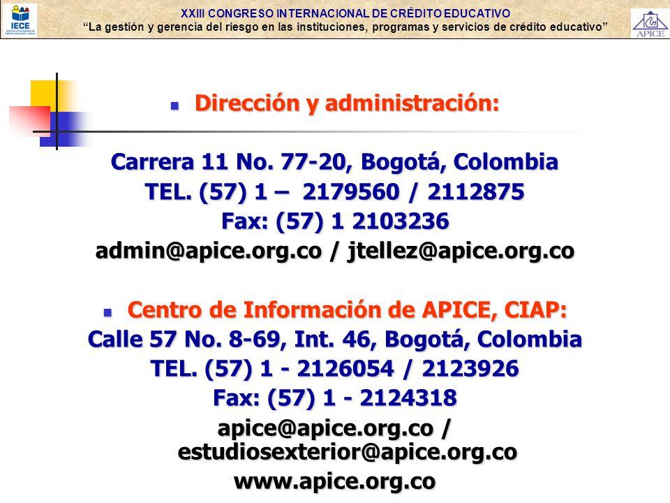 Dirección y administración: Carrera 11 No. 77-20, Bogotá, Colombia