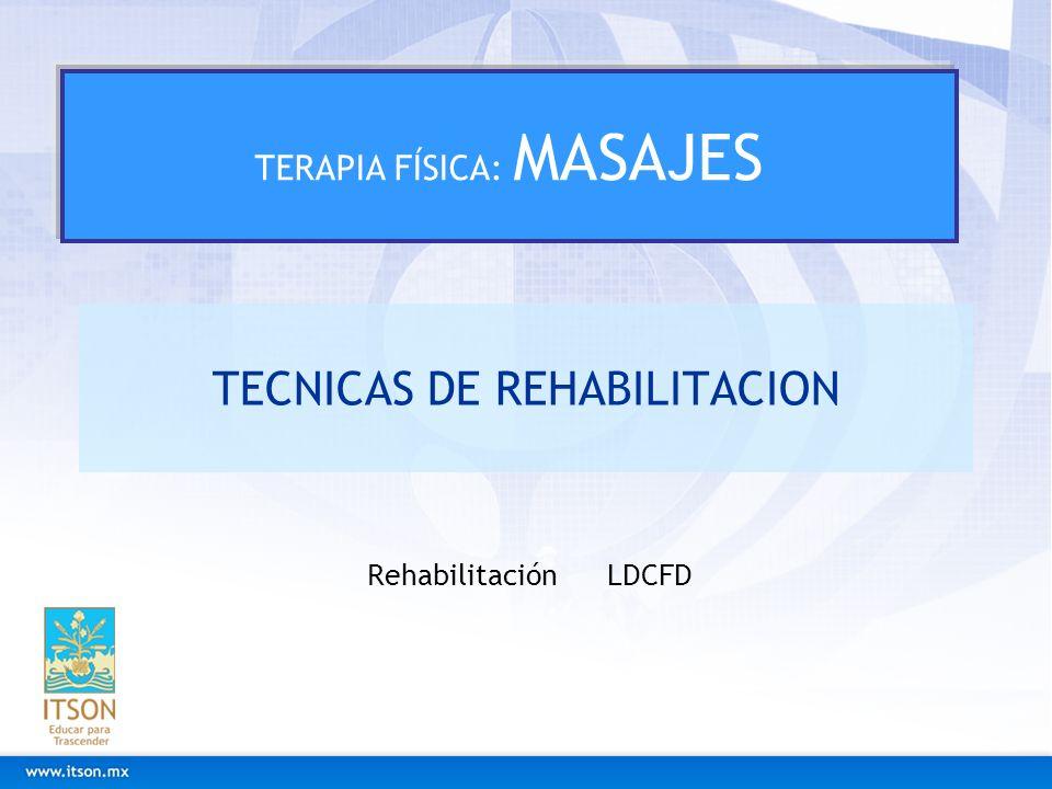 TECNICAS DE REHABILITACION