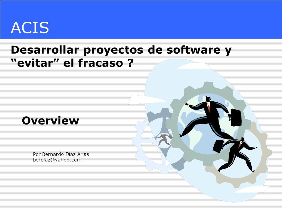 ACIS Desarrollar proyectos de software y evitar el fracaso