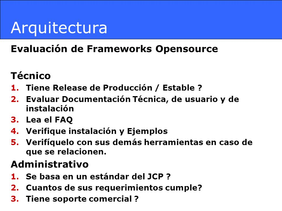 Arquitectura Evaluación de Frameworks Opensource Técnico