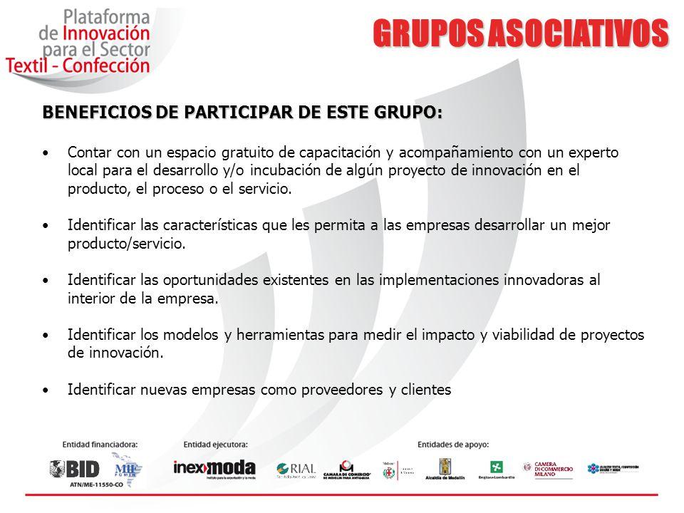 GRUPOS ASOCIATIVOS BENEFICIOS DE PARTICIPAR DE ESTE GRUPO: