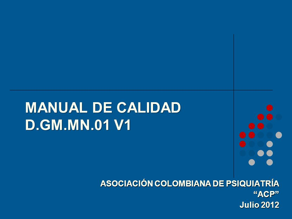 MANUAL DE CALIDAD D.GM.MN.01 V1