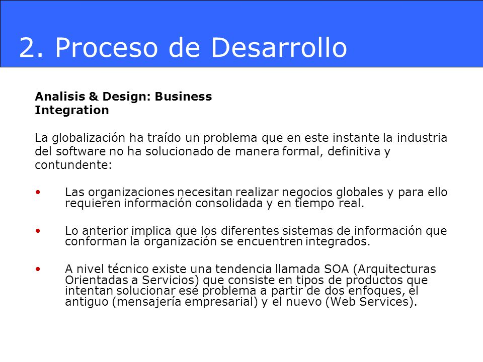 2. Proceso de Desarrollo Analisis & Design: Business Integration