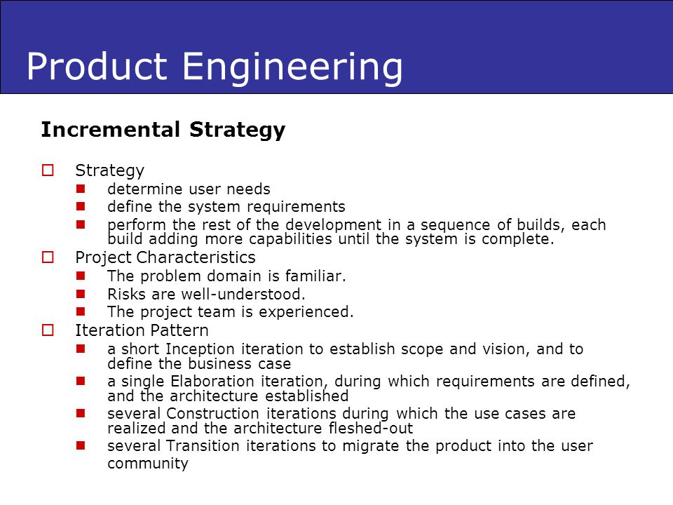 Product Engineering Incremental Strategy Strategy
