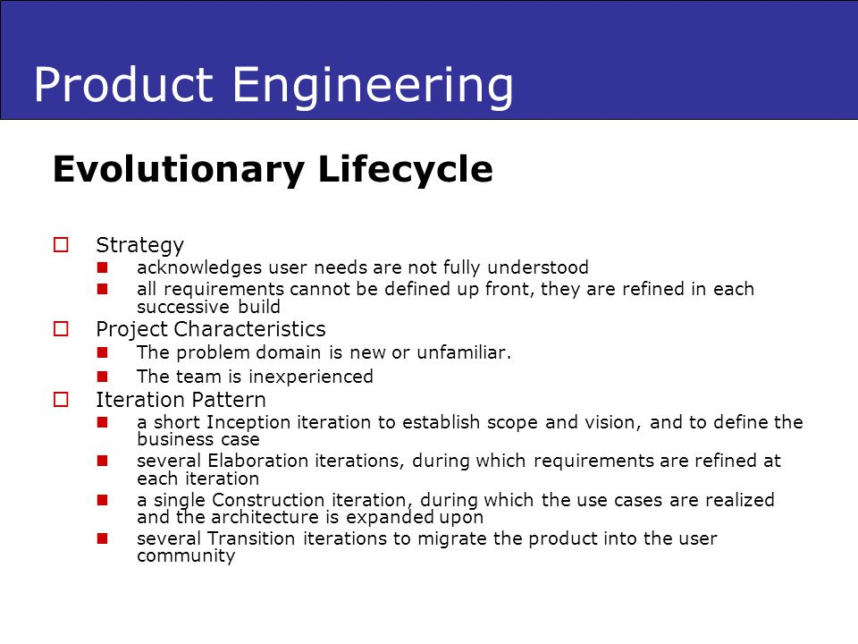 Product Engineering Evolutionary Lifecycle Strategy