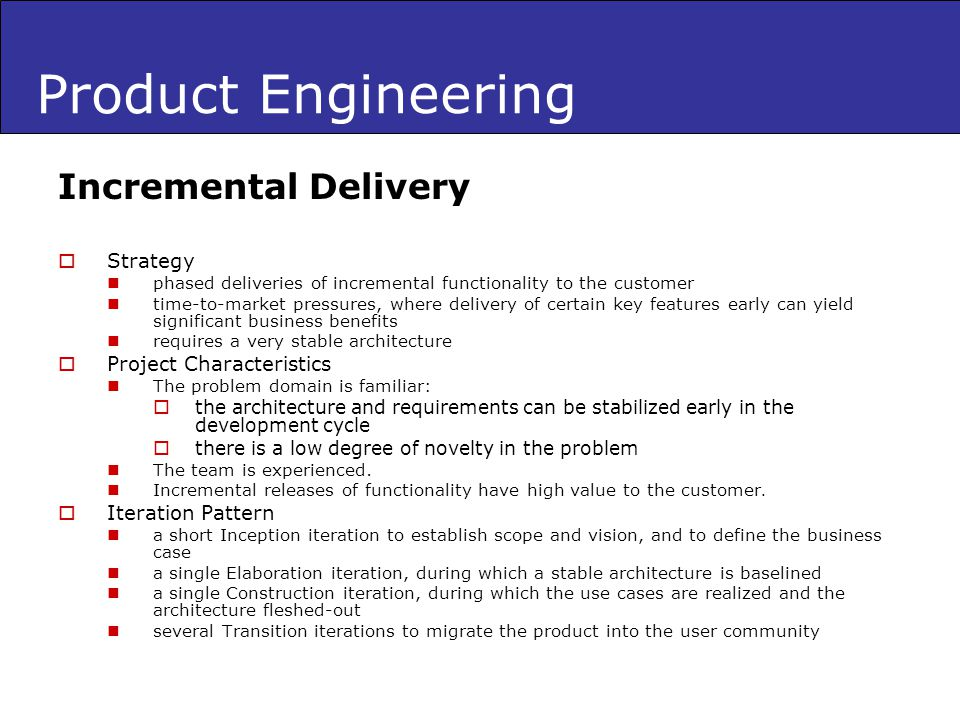 Product Engineering Incremental Delivery Strategy