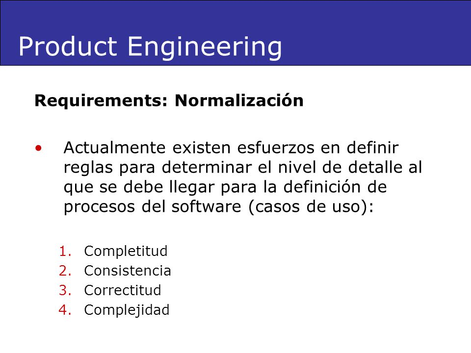 Product Engineering Requirements: Normalización