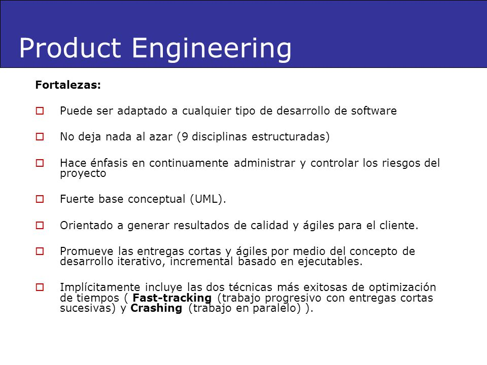 Product Engineering Fortalezas: