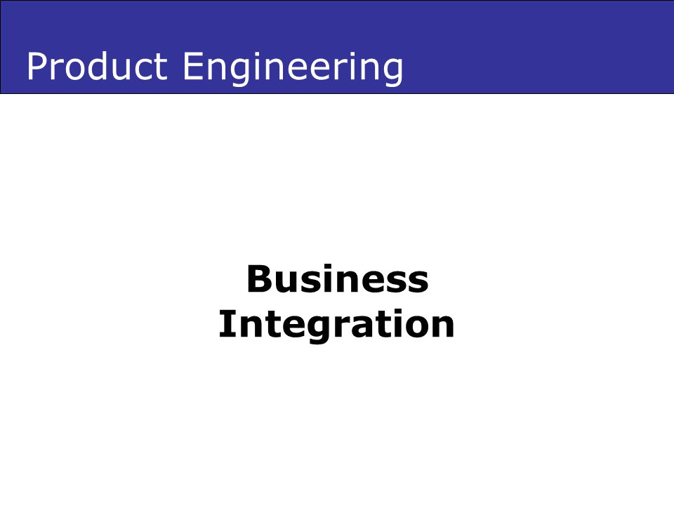 Product Engineering Business Integration
