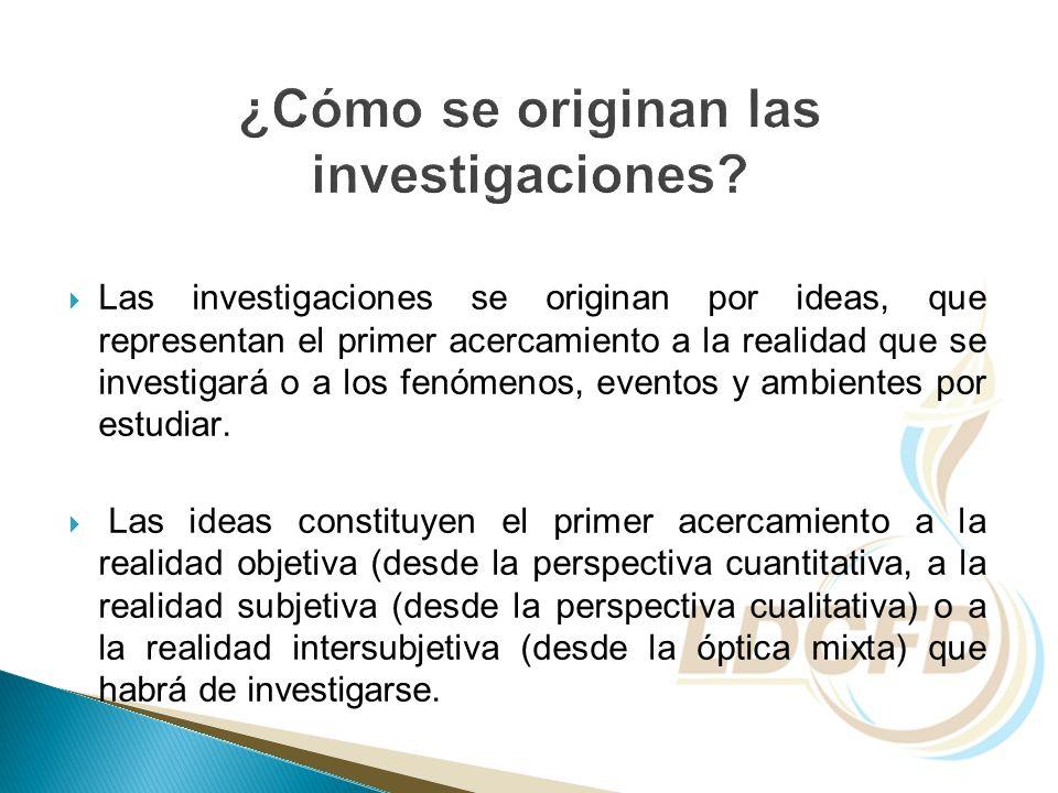 ¿Cómo se originan las investigaciones