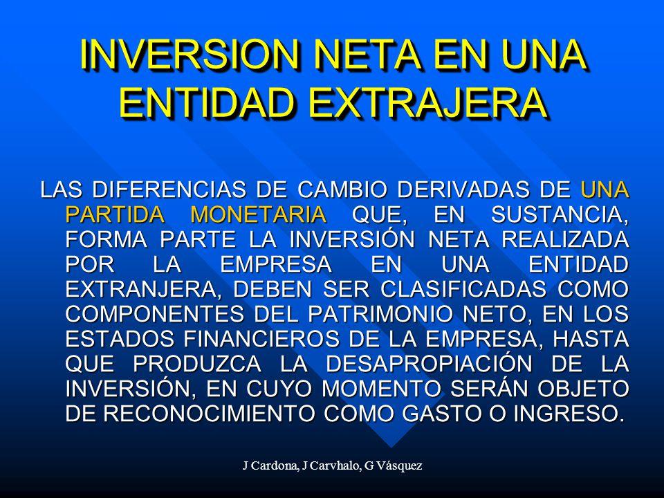 INVERSION NETA EN UNA ENTIDAD EXTRAJERA