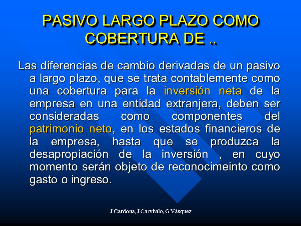 PASIVO LARGO PLAZO COMO COBERTURA DE ..