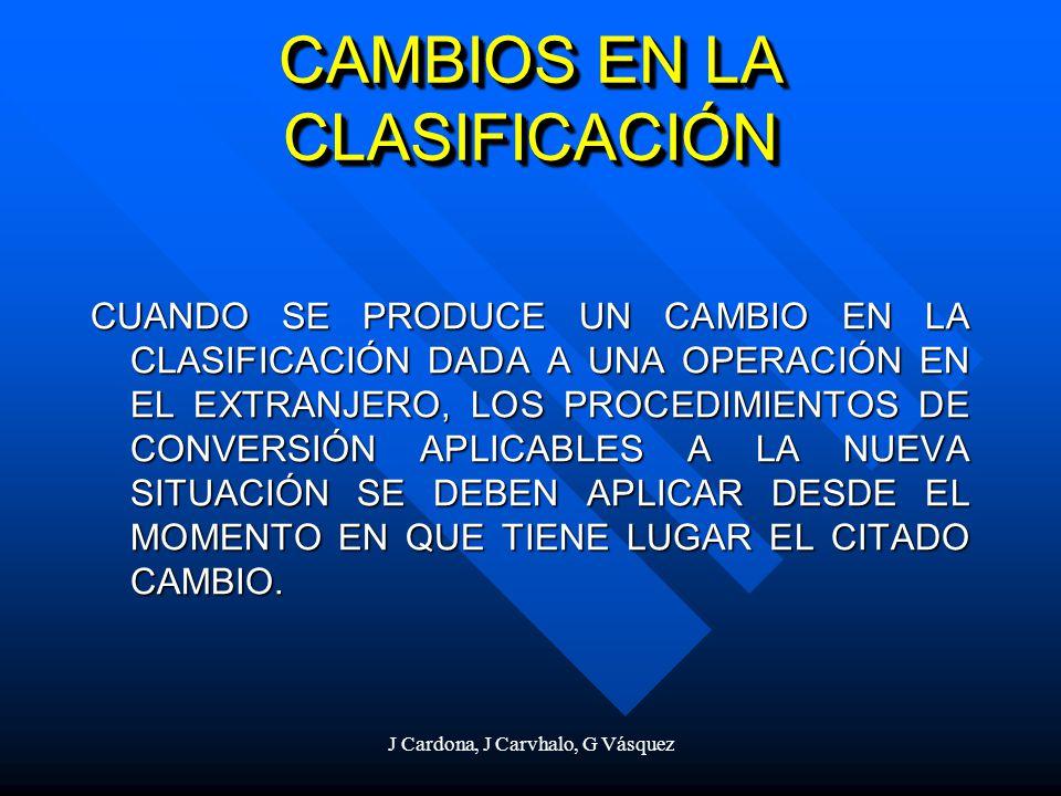 CAMBIOS EN LA CLASIFICACIÓN