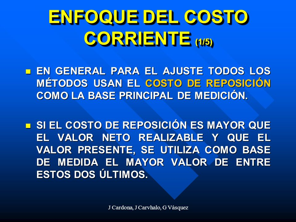 ENFOQUE DEL COSTO CORRIENTE (1/5)