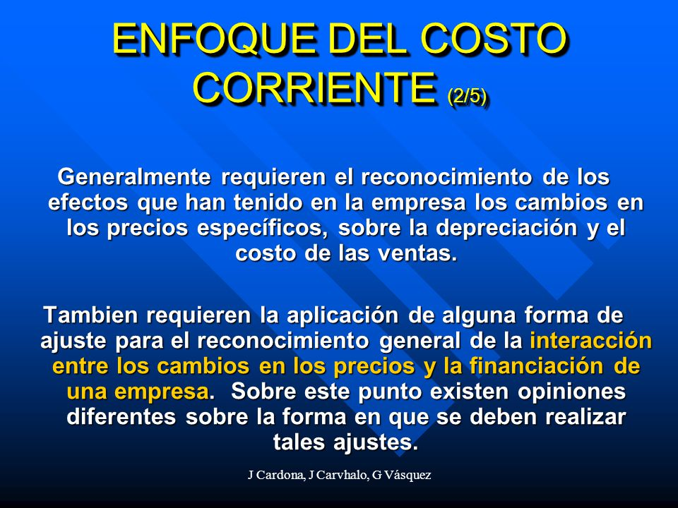 ENFOQUE DEL COSTO CORRIENTE (2/5)