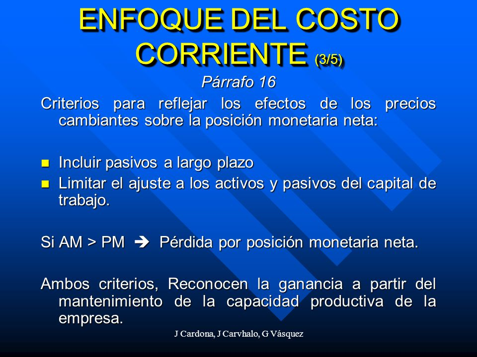 ENFOQUE DEL COSTO CORRIENTE (3/5)