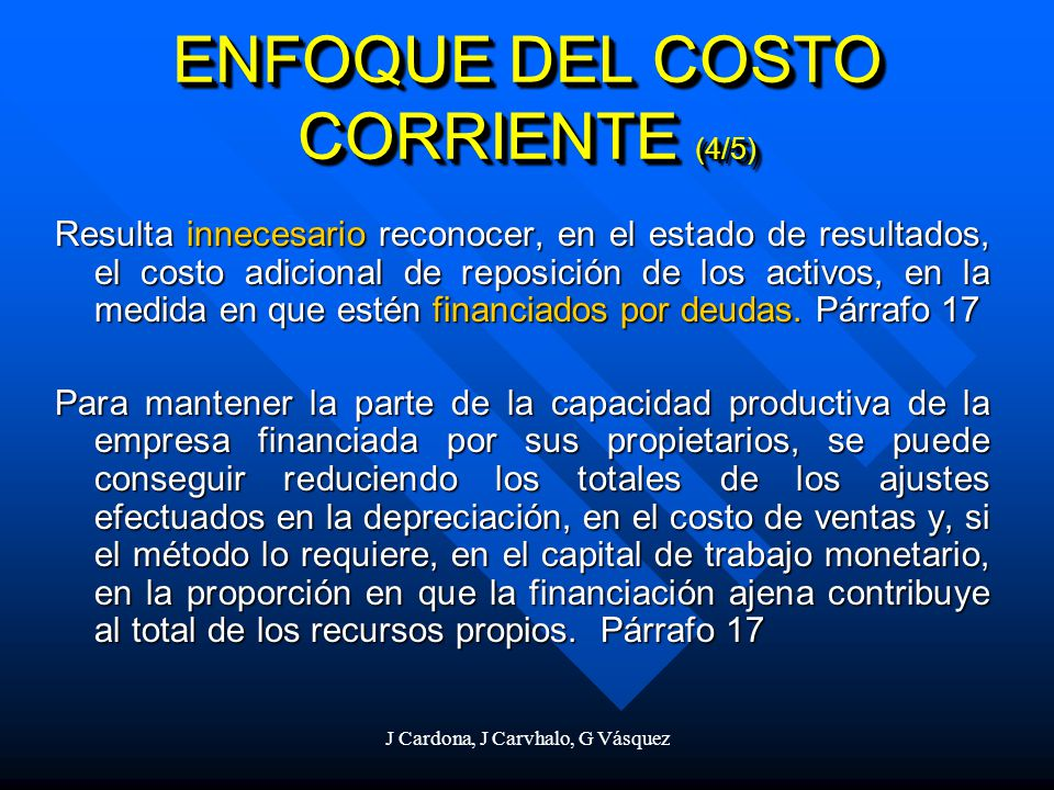 ENFOQUE DEL COSTO CORRIENTE (4/5)