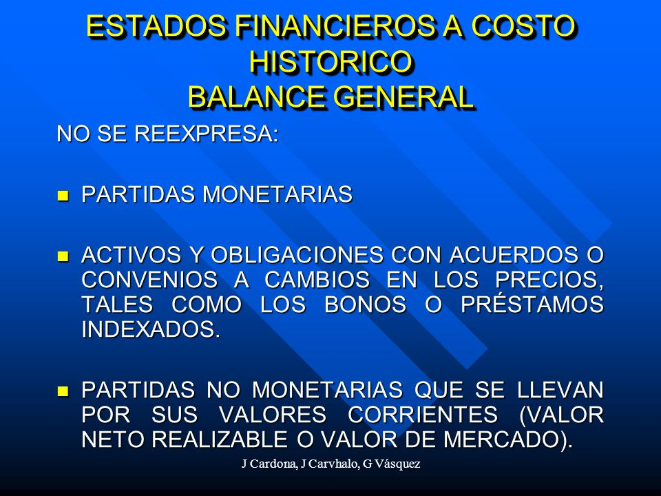 ESTADOS FINANCIEROS A COSTO HISTORICO BALANCE GENERAL