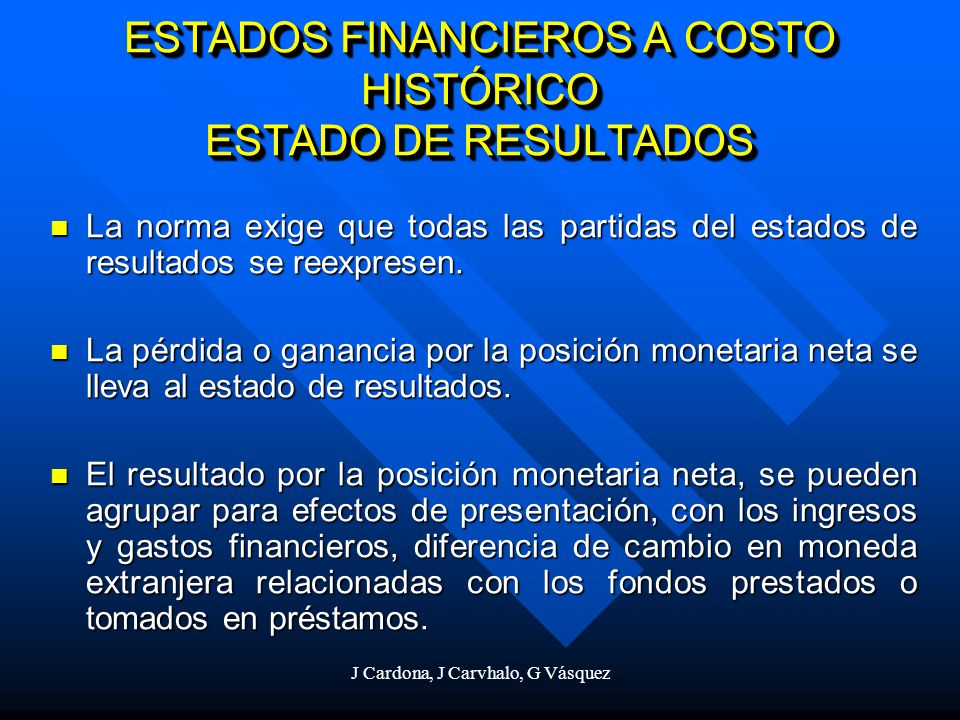 ESTADOS FINANCIEROS A COSTO HISTÓRICO ESTADO DE RESULTADOS