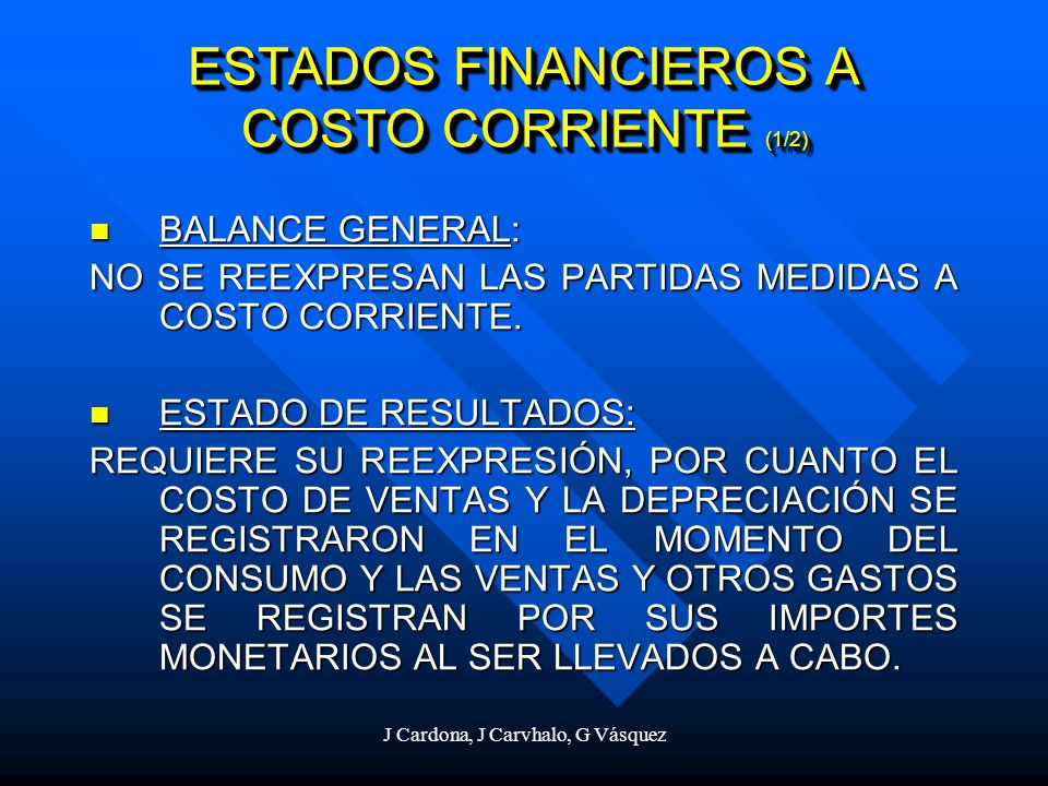 ESTADOS FINANCIEROS A COSTO CORRIENTE (1/2)