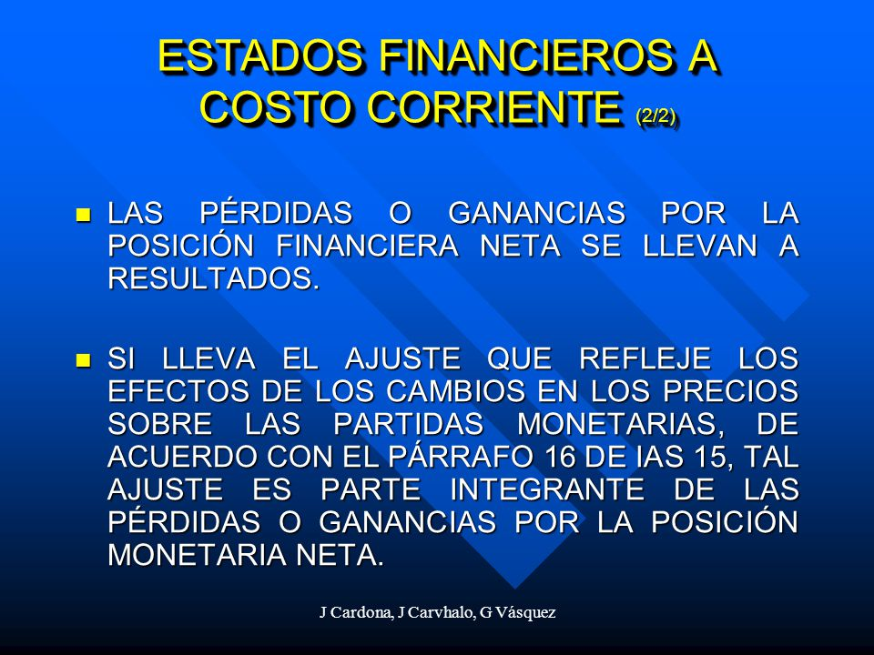 ESTADOS FINANCIEROS A COSTO CORRIENTE (2/2)