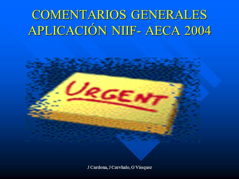 COMENTARIOS GENERALES APLICACIÓN NIIF- AECA 2004