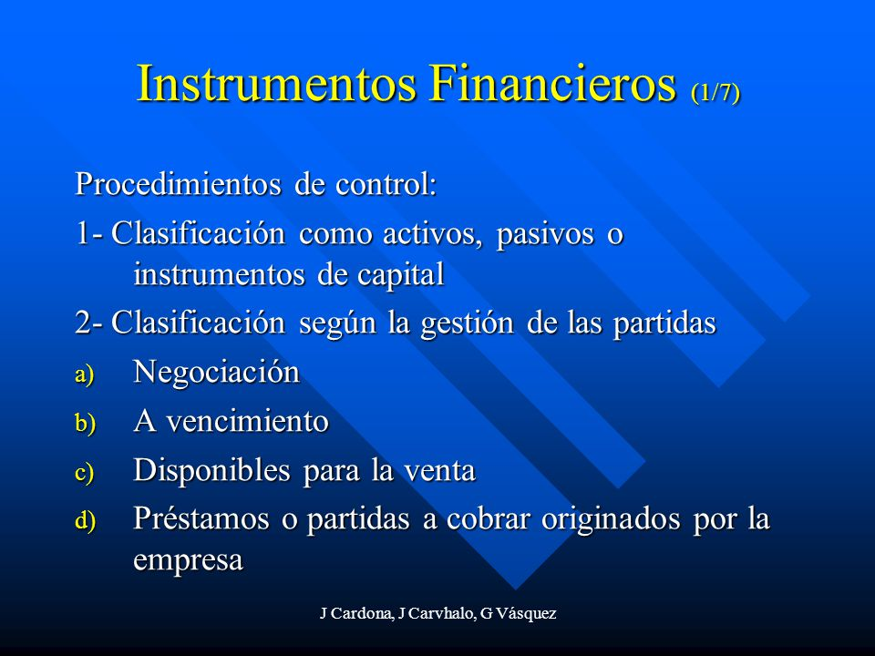 Instrumentos Financieros (1/7)