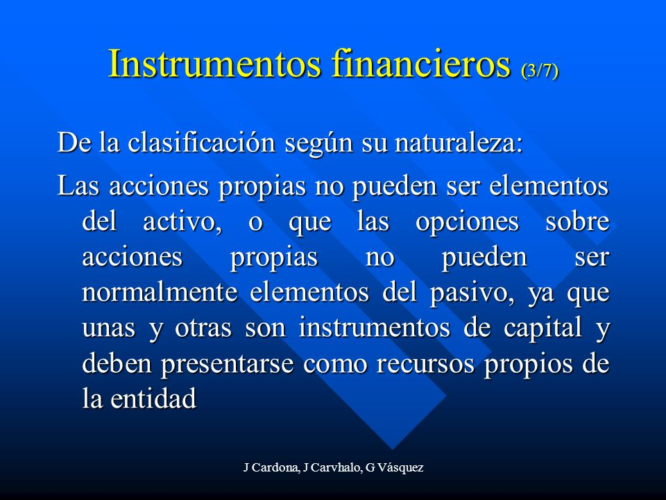 Instrumentos financieros (3/7)