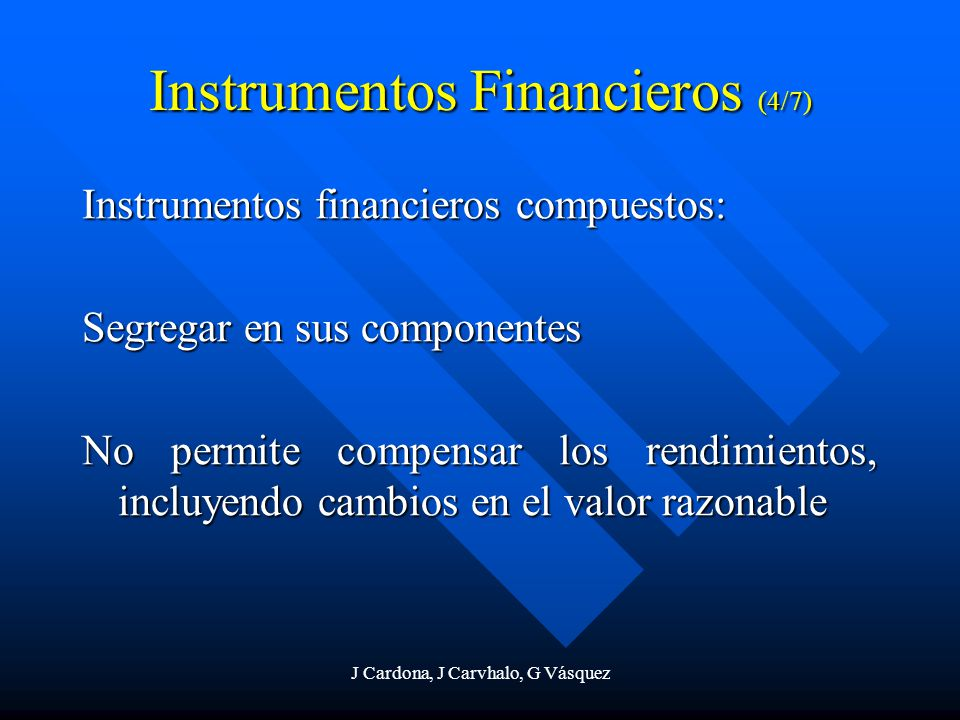 Instrumentos Financieros (4/7)