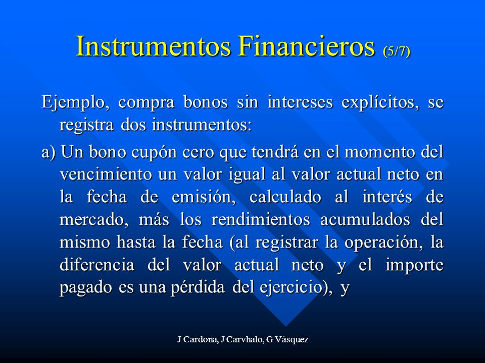 Instrumentos Financieros (5/7)