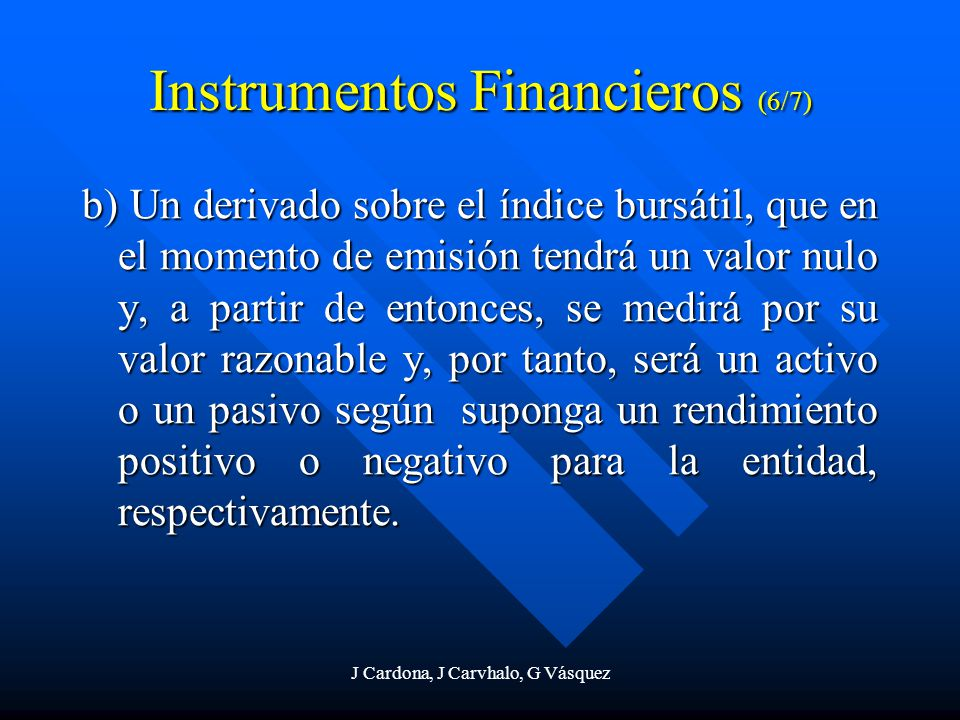 Instrumentos Financieros (6/7)