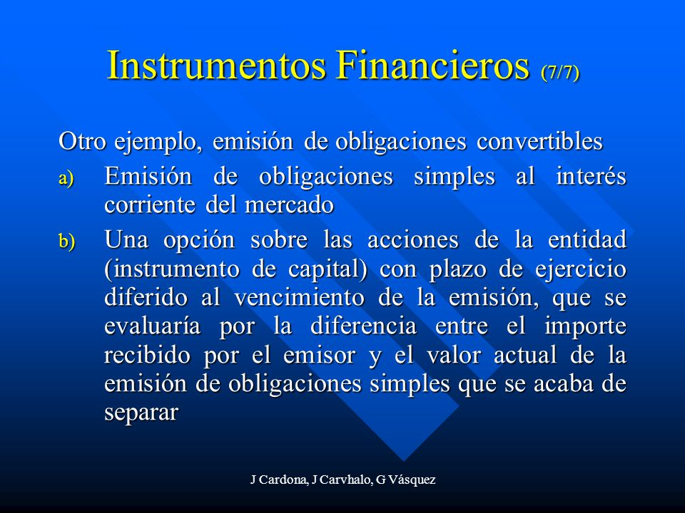 Instrumentos Financieros (7/7)