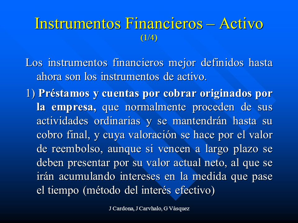 Instrumentos Financieros – Activo (1/4)