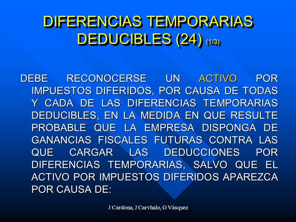 DIFERENCIAS TEMPORARIAS DEDUCIBLES (24) (1/3)